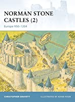 Norman Stone Castles (2): Europe 950-1204 (Fortress)