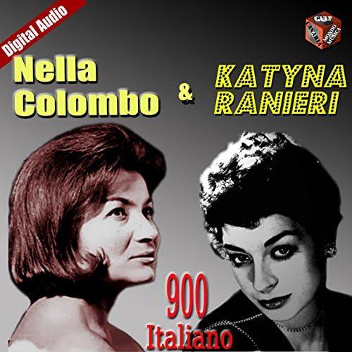 Katyna Ranieri - Nella Colombo