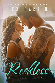 Reckless: A Small Town Single Dad Romance (Texas Nights Series Book 2) by [Lex Martin]