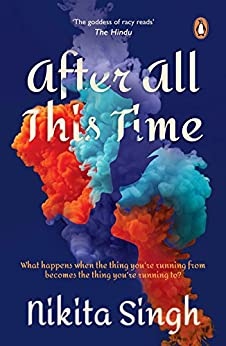 After All This Time by [Nikita Singh]