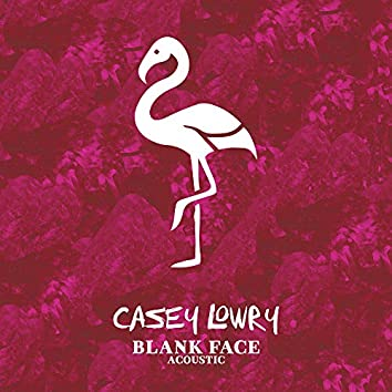 Blank Face (Acoustic)