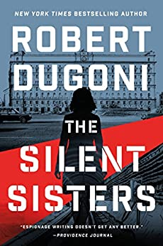 The Silent Sisters (Charles Jenkins Book 3) by [Robert Dugoni]