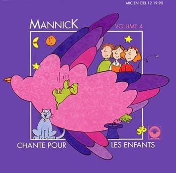 Mannick chante pour les enfants, Vol. 4