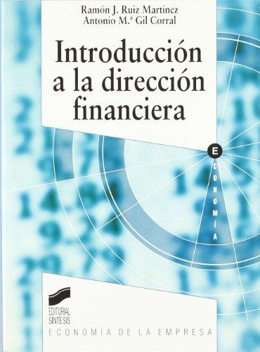 Introducción a la dirección financiera: 6 (Síntesis economía. Economía de la empresa)
