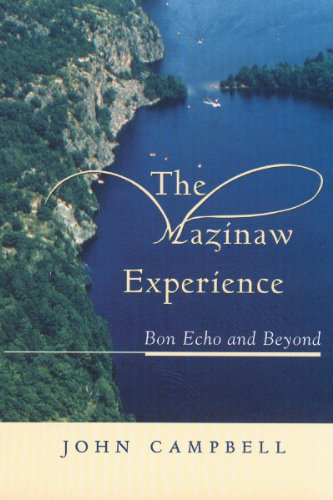 The Mazinaw Experience: Bon Echo and Beyond (English Edition)