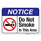 Do Not Smoke in This Area Sign, ANSI Notice Sign, (SI-4821) 10x7 Inches, Rust Free .040 Aluminum, Fade Resistant, Indoor/Outdoor Use, Made in USA by Sigo Signs