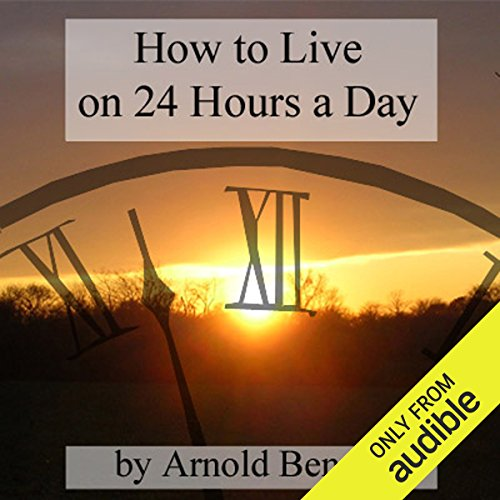 How to Live on 24 Hours a Day audiobook cover art