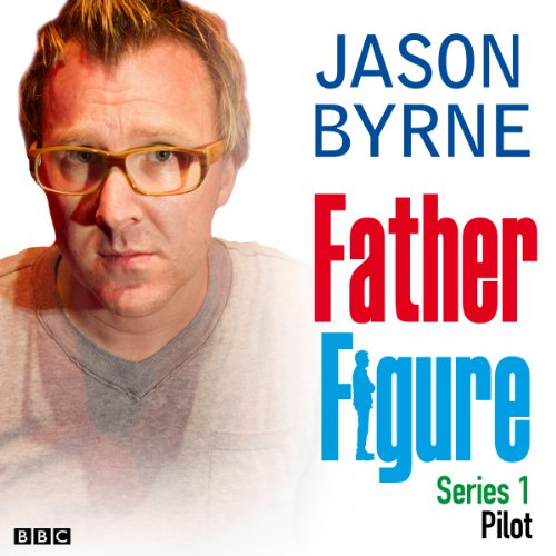 Father Figure: Pilot audiobook cover art