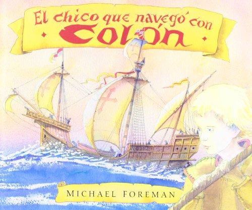 El Chico Que Navego Con Colon (Libros Ilustrados)