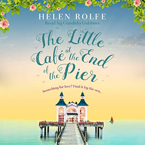 The Little Café at the End of the Pier audiobook cover art