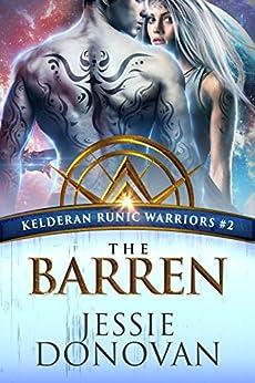 The Barren (Kelderan Runic Warriors Book 2) by [Jessie Donovan, Hot Tree Editing]