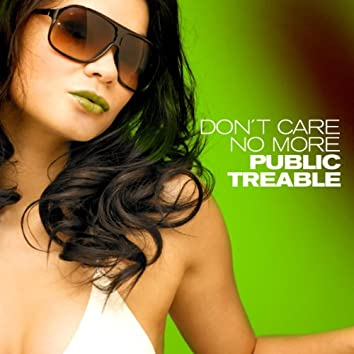 Don't Care No More