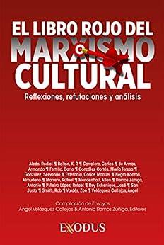 El libro rojo del marxismo cultural (Spanish Edition) by [Varios Autores, Ángel Callejas, Antonio Zúñiga]