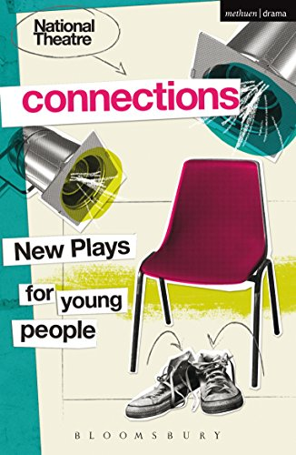National Theatre Connections 2015: Plays for Young People: Drama, Baby; Hood; The Boy Preference; The Edelweiss Pirates; Follow, Follow; The Accordion ... Sexy Cool Girls\' Fan Club (English Edition)