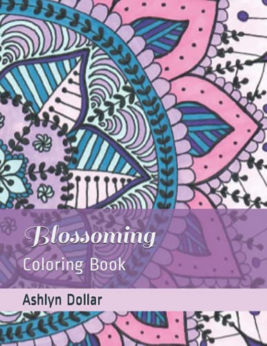 Blossoming: Coloring Book