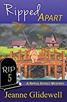 Ripped Apart (A Ripple Effect Mystery, Book 5)