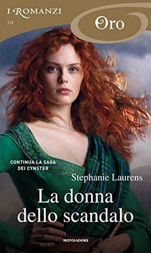 La donna dello scandalo (I Romanzi Oro) (Serie Cynster Vol. 3) (Italian Edition)