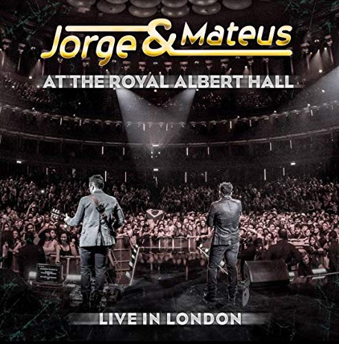 Jorge & Mateus - Live In London - At Roy [CD]