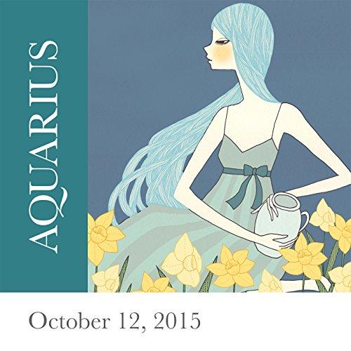 Aquarius: October 12, 2015 audiobook cover art