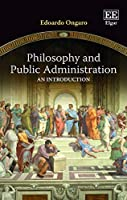 Philosophy and Public Administration: An Introduction