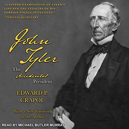 John Tyler, the Accidental President audiobook cover art