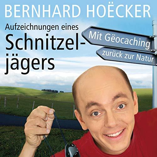 Aufzeichnungen eines Schnitzeljägers Titelbild