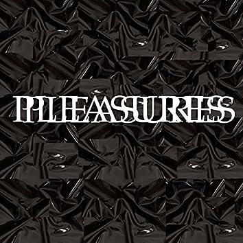 Pleasures EP