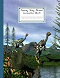 """Primary Story Journal Composition Book: Caudipteryx Dinosaurs Cover Primary Composition Notebook Grade Level K-2 Draw and Write, Dotted Midline ... Size 8.5"""" x 11"""", 120 Pages By Janet Behrens"""