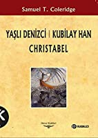 Yasli Denizci Kubilay Han Christabel