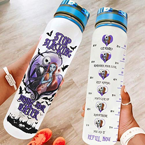 Stop Slacking Jack and Sally Nightmare Before Christmas Inspirational Water Bottle BPA Free Tritan Water Bottle with Measurements Dustproof Cap & Carry Loop Plastic Water Bottle White 1000ml