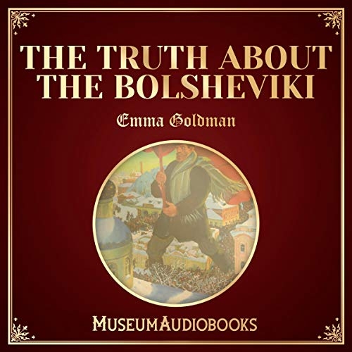 The Truth About the Bolsheviki cover art
