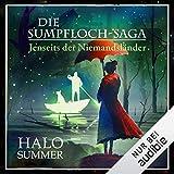 Jenseits der Niemandsländer: Die Sumpfloch-Saga 9.2