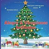 Alegre & Vacaciones brillantes - Libro para colorear para adultos - Mandalas felices (¡Feliz año nuevo!)