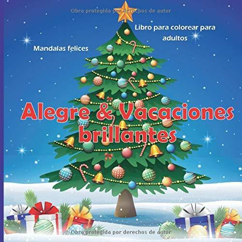 Alegre & Vacaciones brillantes - Libro para colorear para adultos - Mandalas...