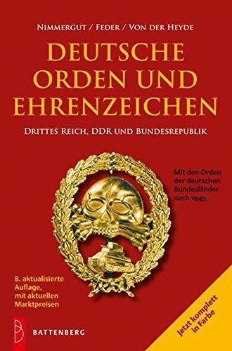 Deutsche Orden und Ehrenzeichen: Drittes Reich, DDR und Bundesrepublik