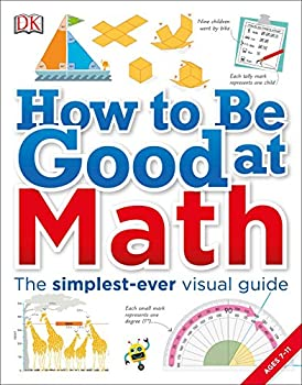 How to Be Good at Math  Your Brilliant Brain and How to Train It