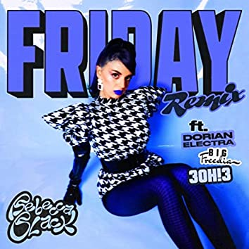 Friday (Remix) [feat. 3OH!3, Big Freedia & Dorian Electra]