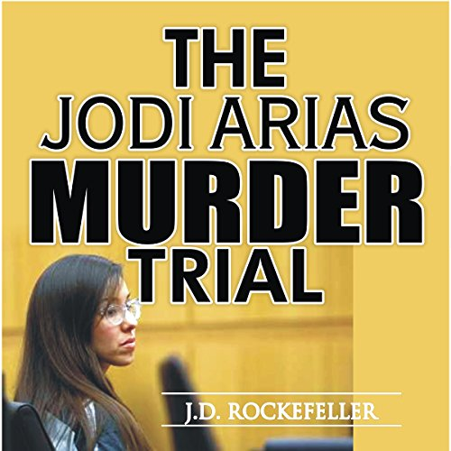 The Jodi Arias Murder Trial audiobook cover art