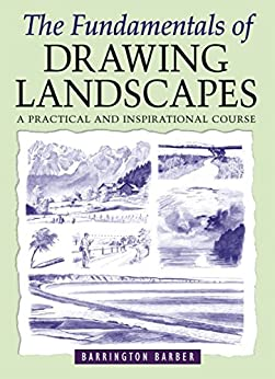 The Fundamentals of Drawing Landscapes by [Barrington Barber, Barber Barrington]