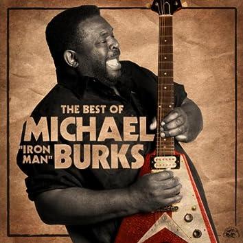 "The Best Of Michael ""Iron Man"" Burks"
