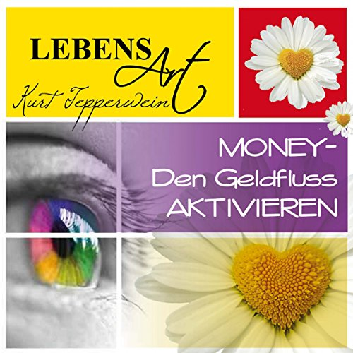 Lebensart: Money - Den Geldfluss aktivieren cover art