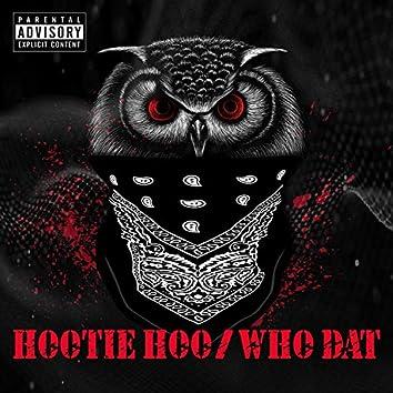 Hootie Hoo/Who Dat (feat. Rayven & Carlos)