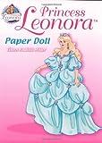 Princess Leonora Paper Doll (Dover Paper Dolls)