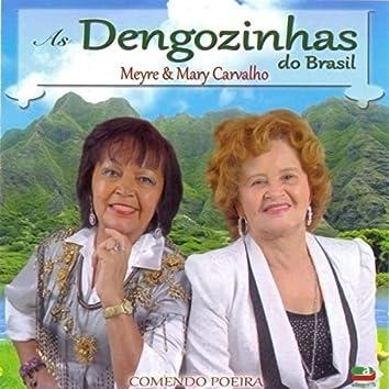 Comendo Poeira (As Dengozinhas do Brasil)