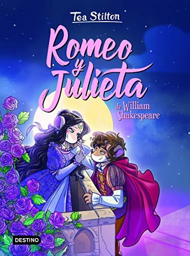 Romeo y Julieta (Tea Stilton. Los libros del corazón)