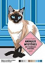 Animaux mystères - 100 coloriages mystères de Laurent Rullier