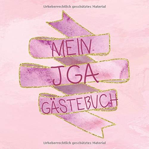 Mein JGA Gästebuch: Erinnerungsalbum für den JGA | Fotoalbum und Gästebuch mit viel Platz für Erinnerungen und Sprüche