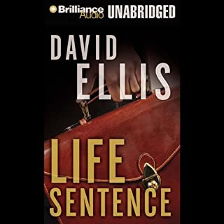 Life Sentence                   By:                                                                                                                                 David Ellis                               Narrated by:                                                                                                                                 Dick Hill                      Length: 12 hrs     68 ratings     Overall 4.0