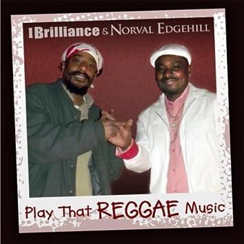 Play That Reggae Music