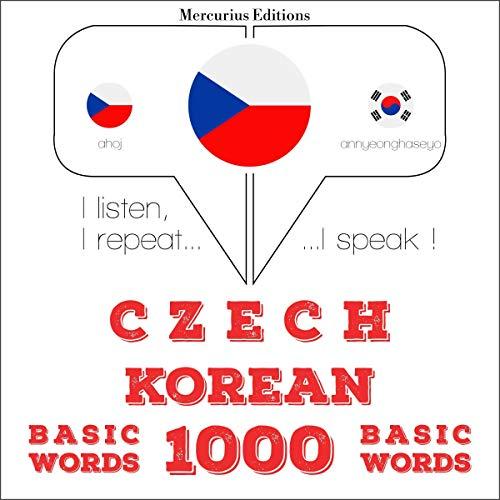 Czech - Korean. 1000 basic words cover art